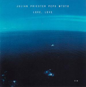 PRIESTER, JULIAN – LOVE, LOVE (CD)