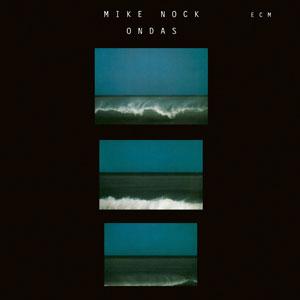 NOCK, MIKE – ONDAS (CD)