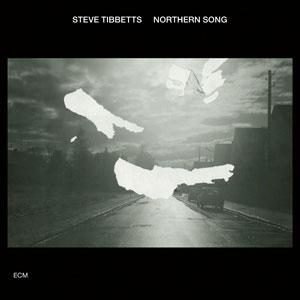 TIBBETTS, STEVE – NORTHERN SONG (CD)