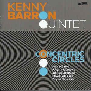 BARRON, KENNY -QUINTET- – CONCENTRIC CIRCLES (CD)