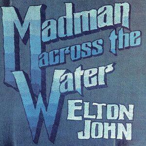 JOHN, ELTON – MADMAN ACROSS THE WATER (LP)