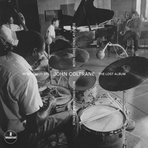 COLTRANE, JOHN – BOTH DIRECTIONS AT ONCE -LOST ALBUM (LP)