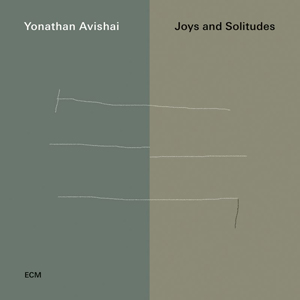 AVISHAI, YONATHAN -TRIO- – JOYS AND SOLITUDES (CD)