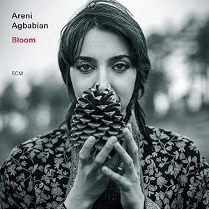 ARENI AGBABIAN: BLOOM –  (CD)