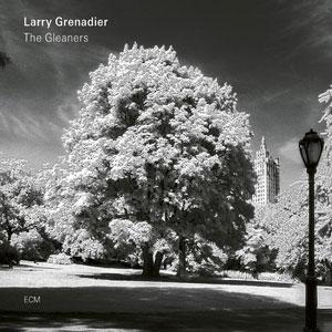 LARRY GRENADIER: THE GLEANERS –  (CD)