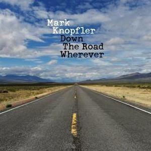 MARK KNOPFLER – DOWN THE ROAD WHEREVER (CD)
