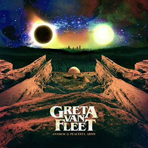 GRETA VAN FLEET – ANTHEM OF THE PEACEFUL ARMY (LP)