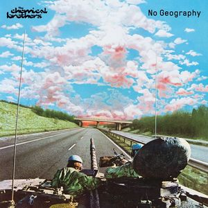 CHEMICAL BROTHERS – NO GEOGRAPHY (2xLP)