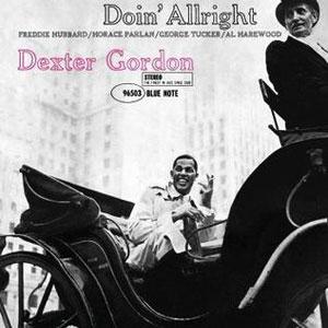 GORDON, DEXTER – DOIN' ALRIGHT (LP)