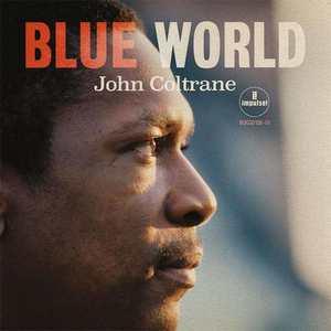 COLTRANE, JOHN – BLUE WORLD (LP)