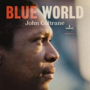 COLTRANE, JOHN – BLUE WORLD (CD)