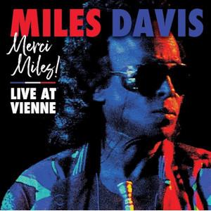 DAVIS, MILES – MERCI MILES! LIVE AT VIENNE (2xCD)
