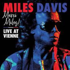 DAVIS, MILES – MERCI MILES! LIVE AT VIENNE (2xLP)