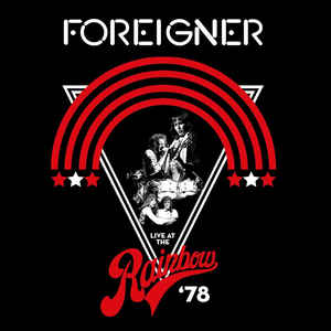 FOREIGNER – LIVE AT THE RAINBOW '78 (LP)