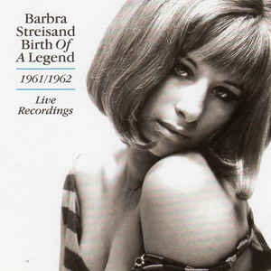 STREISAND, BARBRA – BIRTH OF A LEGEND – LIVE (CD)