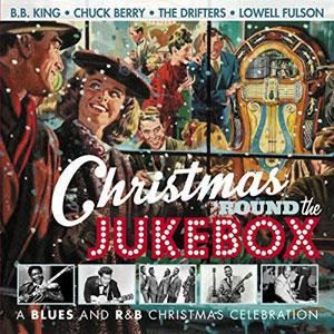 V/A – CHRISTMAS 'ROUND THE JUKEBOX (CD)