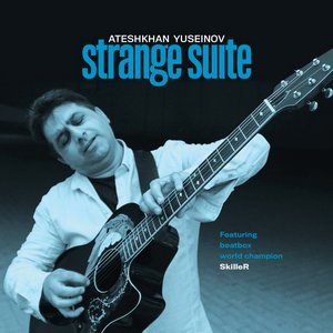 YUSEINOV, ATESHKHAN – STRANGE SUITE (CD)