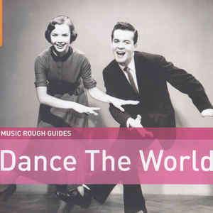 VARIOUS ARTISTS – ROUGH GUIDE DANCE THE WORLD (CD)