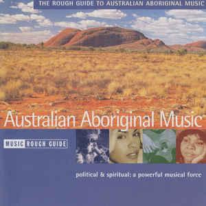 VARIOUS ARTISTS – ROUGH GUIDE TO AUSTRALIAN ABORIGINAL MUSIC CD WMN 1026 (CD)