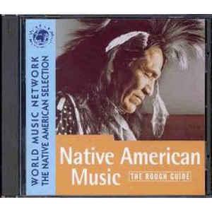 VARIOUS ARTISTS – ROUGH GUIDETO NATIVA AMERICAN MUSIC CD WMN 1029 (CD)