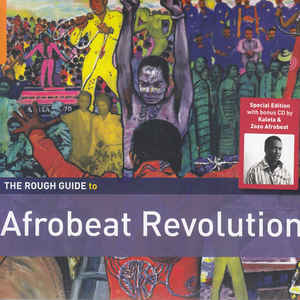 VARIOUS ARTISTS – ROUGH GUIDE TO AFROBEAT REVOLUTION (2xCD)