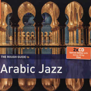 V/A – ROUGH GUIDE TO ARABIC JAZZ (2xCD)
