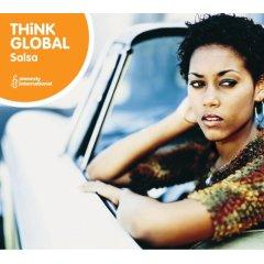 VARIOUS ARTISTS – THINK GLOBAL: SALSA (CD)