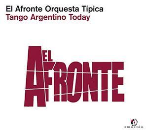 EL AFRONTE ORQUESTA TIPIC – TANGO ARGENTINO TODAY (CD)