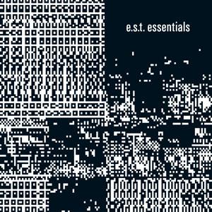 E.S.T. ESBJÖRN SVENSSON TRIO – E.S.T. ESSENTIALS 3 CD BOX (3xCD)