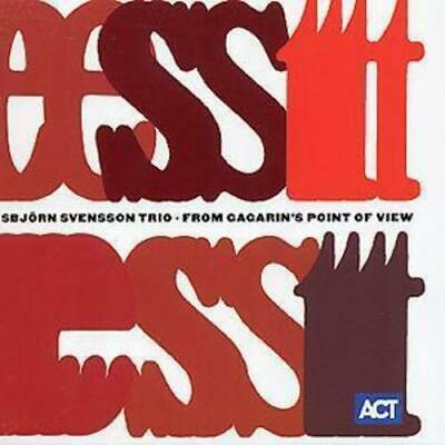 SVENSSON, ESBJORN -TRIO- – FROM GAGARIN'S POINT OF VIEW (CD)