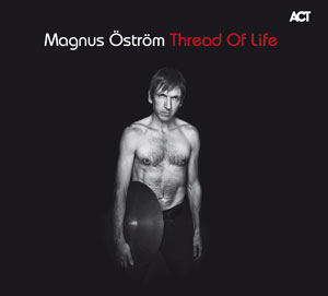 OSTROM, MAGNUS – THREAD OF LIFE (CD)