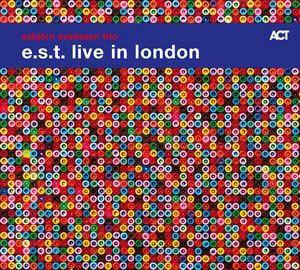 ESBJÖRN SVENSSON TRIO E.S.T. – E.S.T. LIVE IN LONDON (2xLP)
