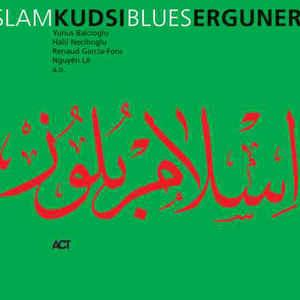 ERGUNER, KUDSI – ISLAM BLUES -DIGI- (CD)