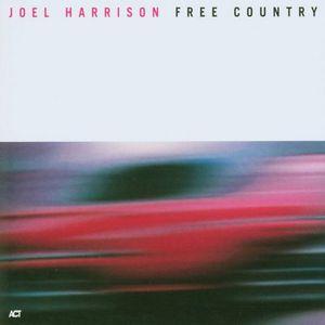 HARRISON, JOEL – FREE COUNTRY -DIGI- (CD)