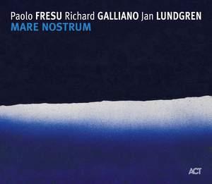 FRESU/GALLIANO/LUNDGREN – MARE NOSTRUM (CD)