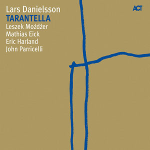 LARS DANIELSSON – TARANTELLA (CD)