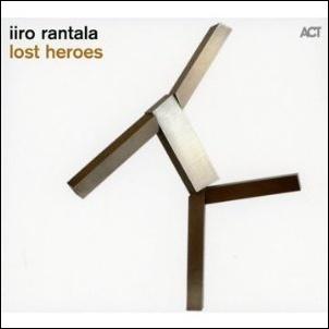 RANTALA, IIRO – LOST HEROES (CD)