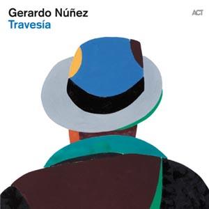 NUNEZ, GERARDO – TRAVESIA (CD)