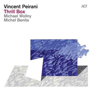 PEIRANI, VINCENT – THRILL BOX (CD)