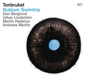TONBRUKET – NUBIUM SWIMTRIP (CD)