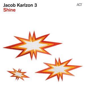JACOB KARLZON 3 – SHINE (CD)