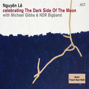 LE, NGUYEN – CELEBRATING THE DARK SIDE OF THE MOON LABEL (CD)