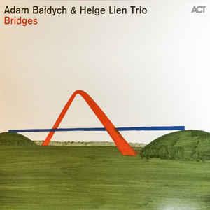 BALDYCH, ADAM & HELGE LIE BRIDGES LP  ACT 1095911 –  (LP)