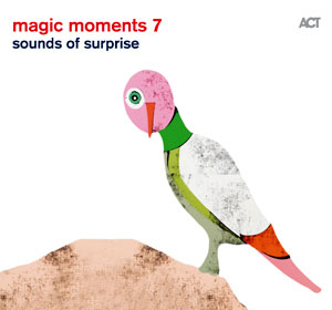 VARIOUS ARTISTS  – MAGIC MOMENTS 7 – SOUNDS OF SURPRISE  (CD)