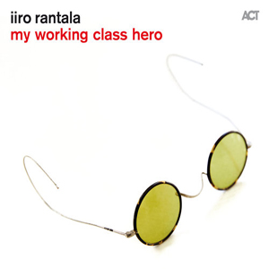 IIRO RANTALA – MY WORKING CLASS HERO (CD)