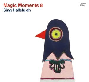 VARIOUS ARTISTS  – MAGIC MOMENTS 8 – SING HALLELUJAH (CD)