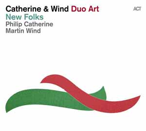 CATHERINE, PHILIP – NEW FOLKS (CD)