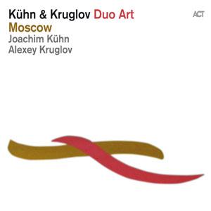 KUEHN, JOACHIM & ALEXEY K – MOSCOW (CD)