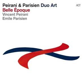 PEIRANI, VINCENT& EMILE P – BELLE EPOQUE (CD)