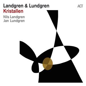 NILS LANDGREN & JAN LUNDGREN  – KRISTALLEN (LP)